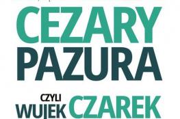 Białystok Wydarzenie Stand-up Cezary Pazura czyli Wujek Czarek na żywo